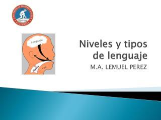 Niveles y tipos de lenguaje