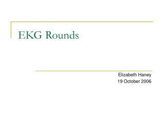 EKG Rounds