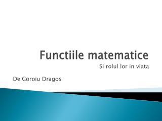 Functiile matematice