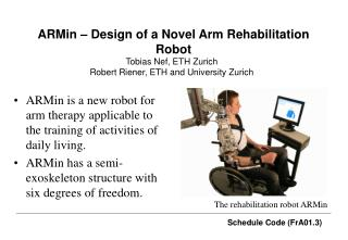 ARMin – Design of a Novel Arm Rehabilitation Robot