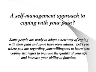 A self-management approach to coping with your pain?