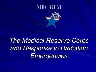 The Medical Reserve Corps and Response to Radiation Emergencies