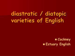 Diastratic