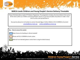 BARCA-Leeds Children and Young People's Service Delivery Timetable