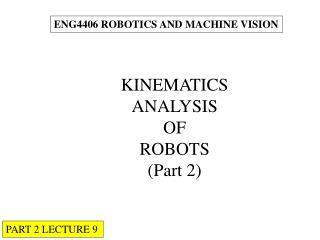 ENG4406 ROBOTICS AND MACHINE VISION