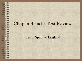 Chapter 4 and 5 Test Review