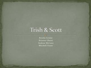 Trish & Scott