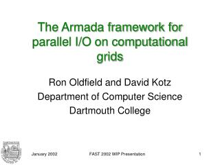 The Armada framework for parallel I/O on computational grids