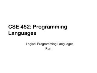 CSE 452: Programming Languages