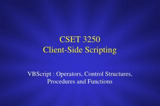 CSET 3250 Client-Side Scripting