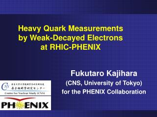 Heavy Quark Measurements  by Weak-Decayed Electrons  at RHIC-PHENIX