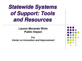 Statewide Systems of Support: Tools and Resources