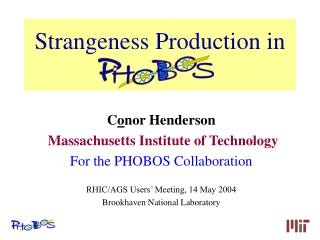 Strangeness Production in  PHOBOS