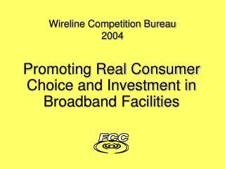 Wireline Competition Bureau 2004