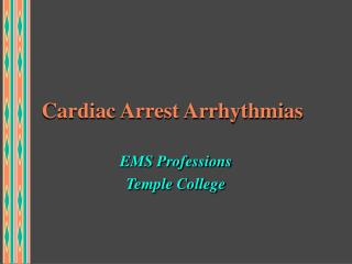 Cardiac Arrest Arrhythmias