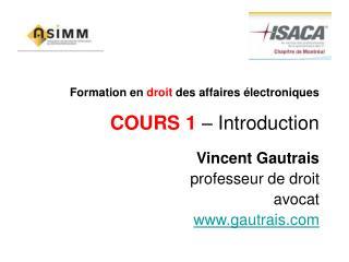 Formation en  droit  des affaires �lectroniques COURS 1  � Introduction