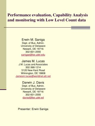 Performance evaluation, Capability Analysis and monitoring with Low Level Count data
