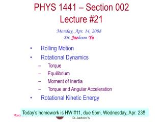 PHYS 1441 – Section 002 Lecture # 21