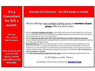 It's a Consultant for $25 a month. For you. Your clients. Your business.