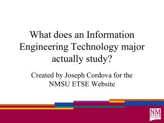 What does an Information Engineering Technology major actually study?