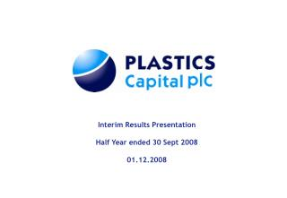 Interim Results Presentation Half Year ended 30 Sept 2008 01.12.2008