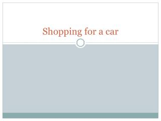 Shopping for a car