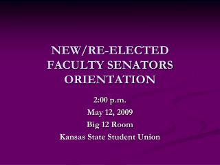 NEW/RE-ELECTED FACULTY SENATORS ORIENTATION