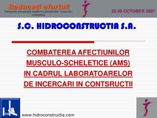 COMBATEREA AFEC T IUNIL OR MUSCULO-SCHELETICE (AMS)  IN CADRUL LABORATOARELOR