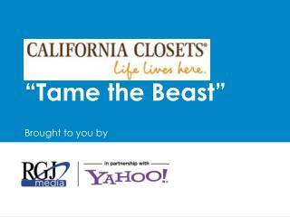 """Tame the Beast"""