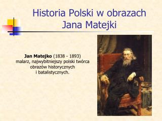 Historia Polski w obrazach Jana Matejki