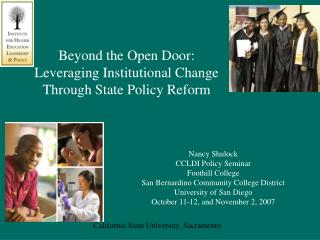 Beyond the Open Door: Leveraging Institutional Change Through State Policy Reform
