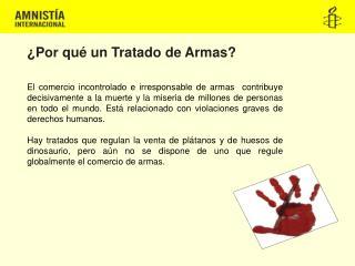 ¿Por qué un Tratado de Armas?