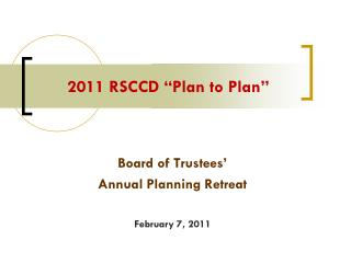 2011 RSCCD �Plan to Plan�