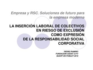 PEDRO RAMIRO FUNDACIÓN CEDAT U.P.V QUART DE POBLET 2010
