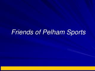 Friends of Pelham Sports