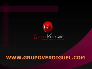 WWW.GRUPOVERDIGUEL.COM
