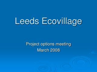 Leeds Ecovillage