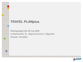 TRAVEL PLANplus