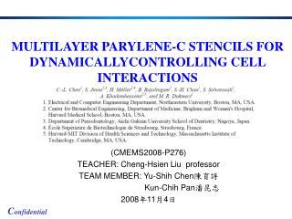(CMEMS2008-P276) TEACHER: Cheng-Hsien Liu  professor TEAM MEMBER: Yu-Shih Chen 陳育詩