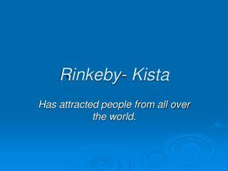Rinkeby- Kista