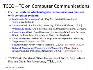 TCCC – TC on Computer Communications