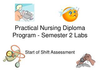 Practical Nursing Diploma Program - Semester 2 Labs