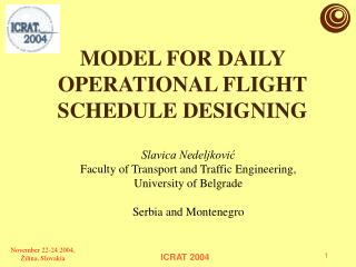 MODEL FOR DAILY OPERATIONAL FLIGHT SCHEDULE DESIGNING
