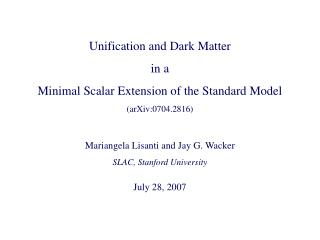 Unification and Dark Matter  in a  Minimal Scalar Extension of the Standard Model