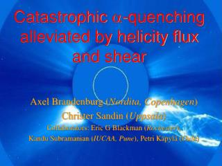 Catastrophic  a -quenching alleviated by helicity flux and shear