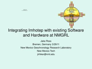 Integrating Imhotep with existing Software and Hardware at NMGRL