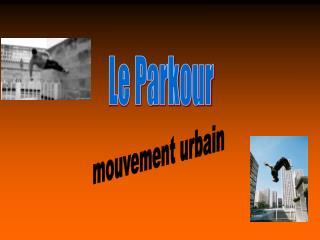 mouvement urbain