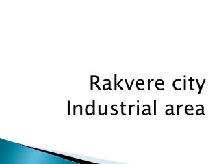 Rakvere city Industrial area