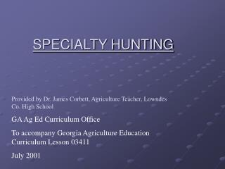 SPECIALTY HUNTING