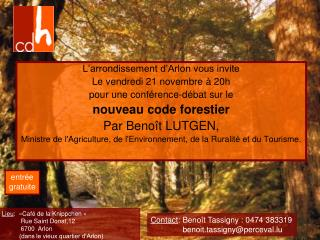 L'arrondissement d'Arlon vous invite  Le vendredi 21 novembre à 20h